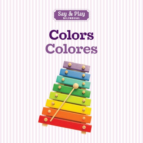 9781454910381: Colors/Colores (Say & Play) (English and Spanish Edition)