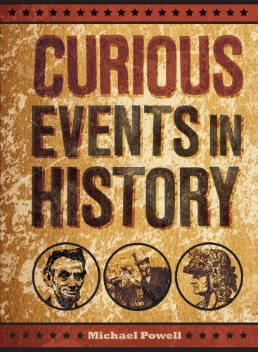 9781454910718: Curious Events in History