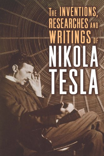 9781454910763: The Inventions, Researches and Writings of Nikola Tesla