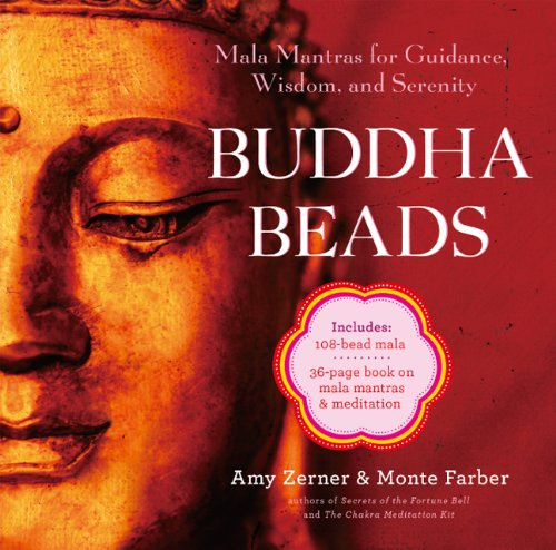 9781454910992: Buddha Beads: Mala Mantras for Guidance, Wisdom, and Serenity