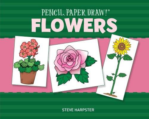 9781454911548: Pencil, Paper, Draw!®: Flowers
