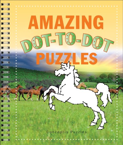 Amazing Dot-to-Dot Puzzles (Connectivity): Conceptis Puzzles