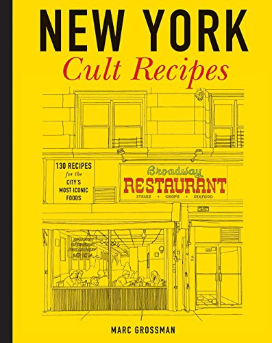 New York Cult Recipes: Grossman, Marc