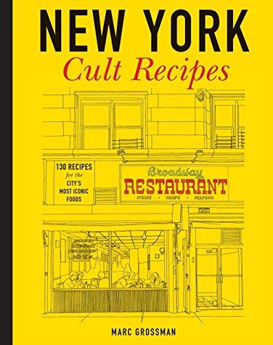 9781454912064: New York Cult Recipes