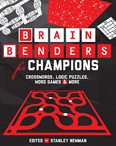 9781454912644: Brain Benders for Champions: Crosswords, Logic Puzzles, Word Games & More