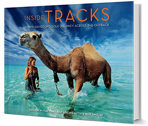 9781454912941: Inside Tracks: Robyn Davidson's Solo Journey Across the Outback