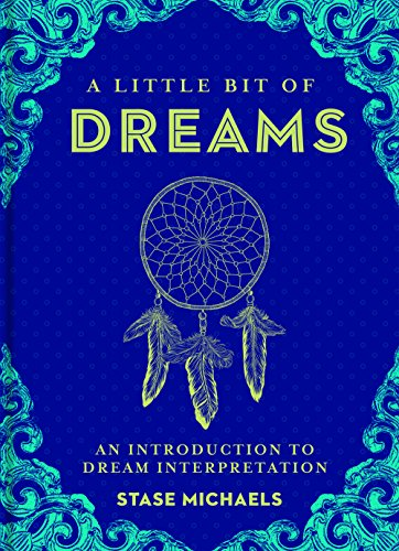 9781454913016: A Little Bit of Dreams: An Introduction to Dream Interpretation