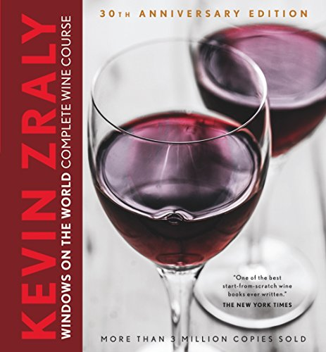 9781454913641: Kevin Zraly Windows on the World Complete Wine Course: 30th Anniversary Edition