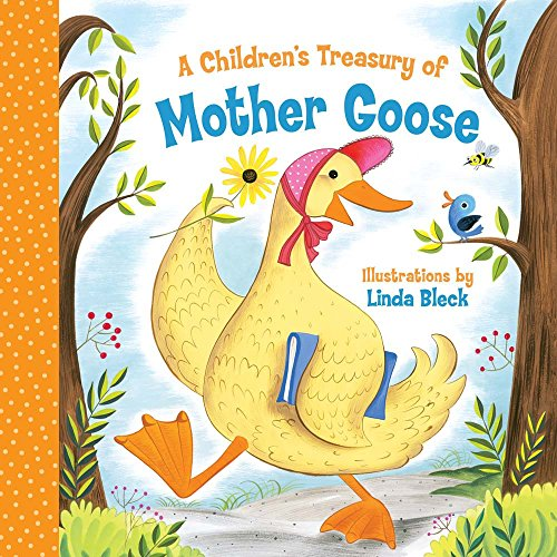 A Children's Treasury of Mother Goose: Linda Bleck