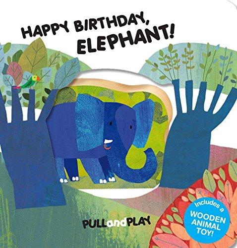 9781454915812: Happy Birthday, Elephant! (Pull and Play)