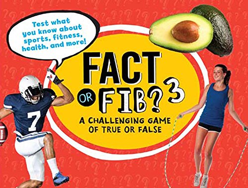 Fact or Fib?: A Challenging Game of True or False: Furgang, Kathy