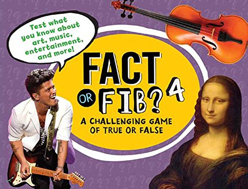 9781454915898: Fact or Fib? 4: A Challenging Game of True or False