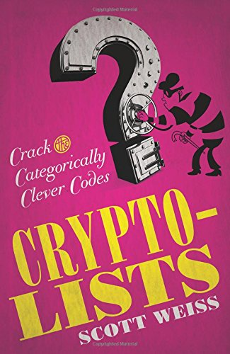 9781454915966: Crypto-Lists: Crack the Categorically Clever Codes