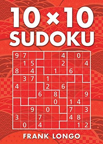 10 x 10 Sudoku: Longo, Frank