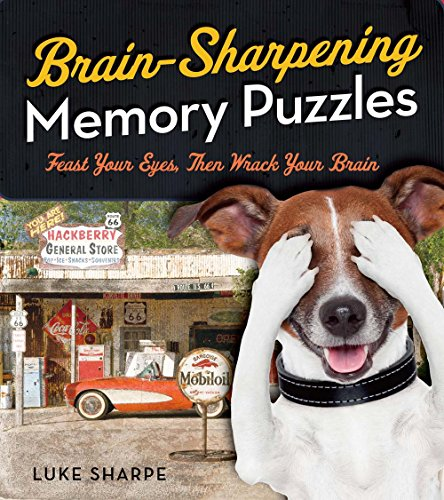 9781454916536: Brain-Sharpening Memory Puzzles: Test Your Recall With 80 Photo Games