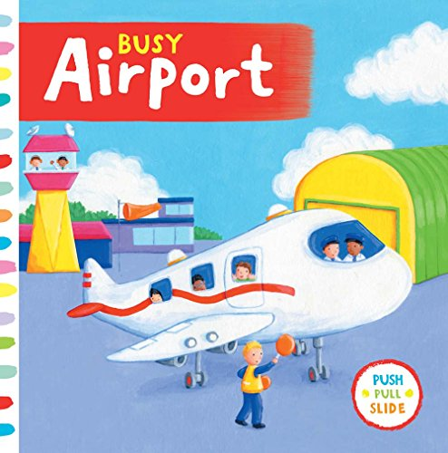 9781454917328: Busy Airport (Busy Books)