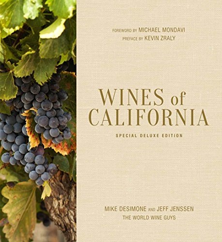 Wines of California, Special Deluxe Edition (Hardcover): Mike Desimone