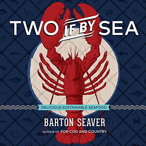 9781454917878: Two If By Sea: Delicious Sustainable Seafood
