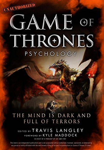 9781454918400: Game of Thrones Psychology: The Mind Is Dark and Full of Terrors
