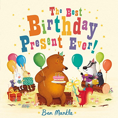 9781454918462: The Best Birthday Present Ever!