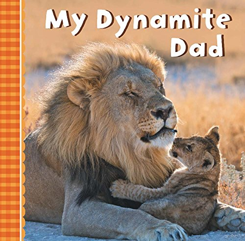My Dynamite Dad: Sterling Publishing Company
