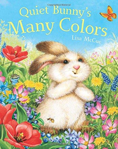 9781454919117: Quiet Bunny's Many Colors