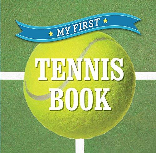 9781454919759: My First Tennis Book (First Sports)