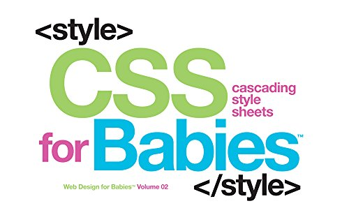 9781454921561: 2: CSS for Babies (Web Design for Babies)