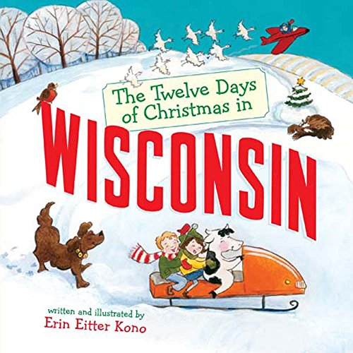 The Twelve Days of Christmas in Wisconsin (The Twelve Days of Christmas in America): Sterling ...