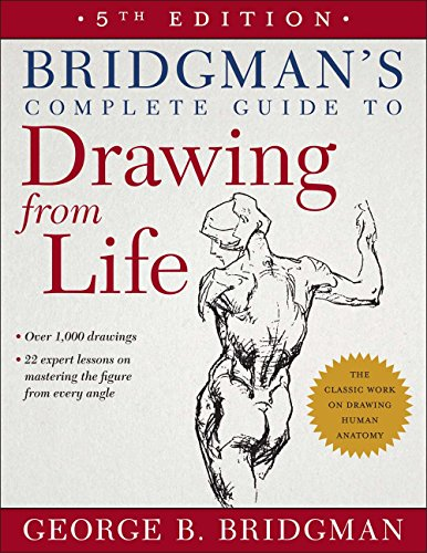9781454926535: Bridgman's Complete Guide to Drawing from Life: 5th Edition