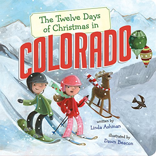9781454929277: The Twelve Days of Christmas in Colorado (The Twelve Days of Christmas in America)