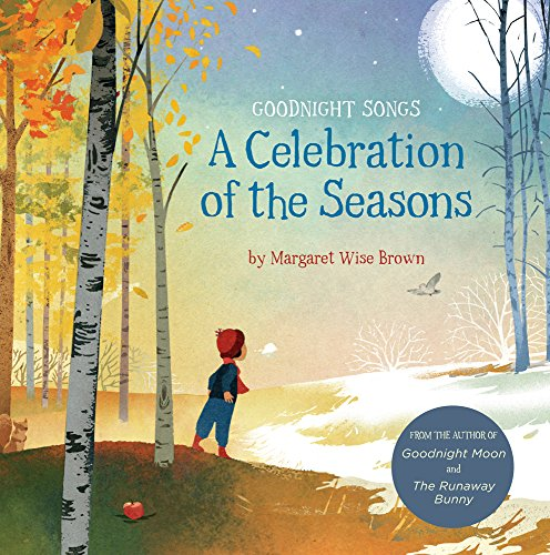 9781454931287: A Celebration of the Seasons: Goodnight Songs: 2