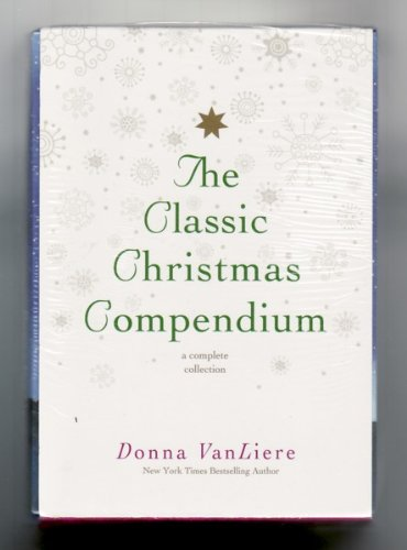 9781455026425: The Classic Christmas Compendium: A Complete Collection (The Christmas Shoes, The Christmas Blessing, The Christmas Hope, The Christmas Promise, The Christmas Secret, The Christmas Journey)(Boxed Set)