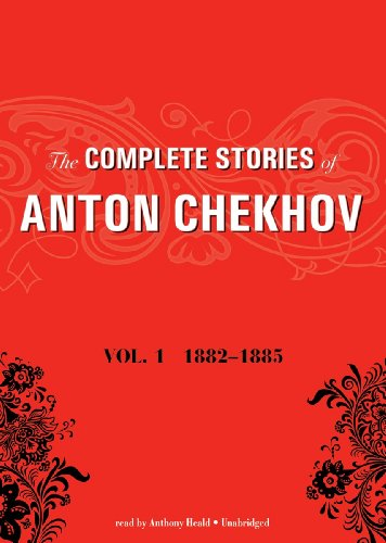 9781455109425: The Complete Stories of Anton Chekhov, Volume 1: 1882-1885 (Library Edition)