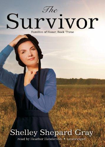 The Survivor (Families of Honor, Book 3): Shelley Shepard Gray