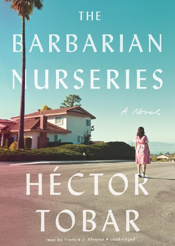 9781455111930: The Barbarian Nurseries