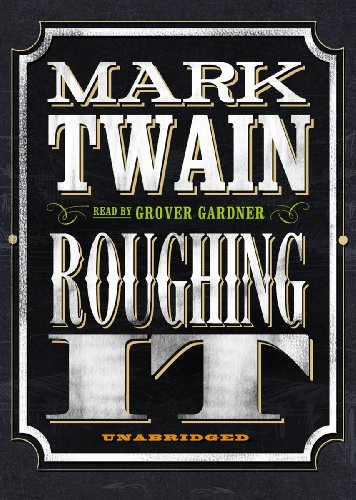 Roughing It (1455115363) by Mark Twain