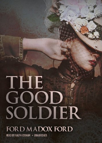 The Good Soldier (Library Edition): Ford Madox Ford