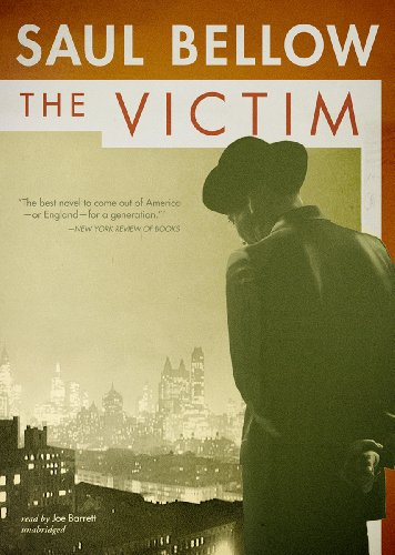 The Victim -: Saul Bellow