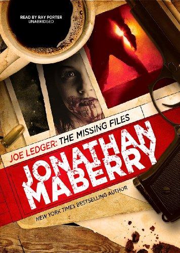 Joe Ledger: The Missing Files -: Jonathan Maberry