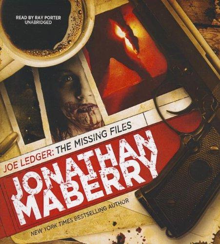 9781455116478: Joe Ledger: The Missing Files (Joe Ledger Novels)