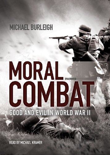 9781455118564: Moral Combat: Good and Evil in World War II (Library Edition)