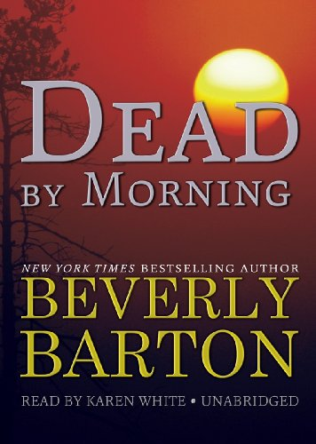 Dead by Morning (The 'Dead By' Trilogy, Book 2): Beverly Barton