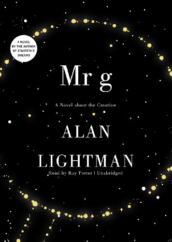 9781455119745: Mr. g : A Novel about the Creation