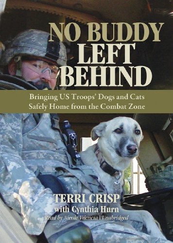 9781455121632: No Buddy Left Behind: Bringing US Troops' Dogs and Cats Safely Home from the Combat Zone