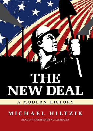 9781455122417: The New Deal: A Modern History
