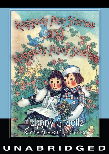 Raggedy Ann Stories and Raggedy Andy Stories (9781455123087) by Johnny Gruelle