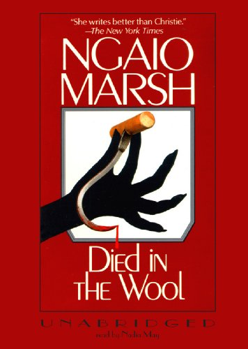 Died in the Wool -: Ngaio Marsh