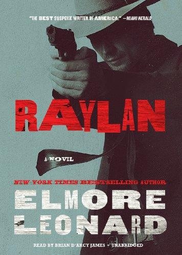 Raylan - A Novel: Elmore Leonard