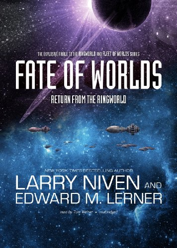 Fate of Worlds: Return from the Ringworld (Ringworld series, Book 5): Larry Niven
